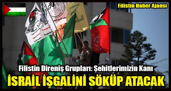Filistin Direnis Gruplari- Sehitlerimizin Kani ISRAIL ISGALINI SOKUP ATACAK