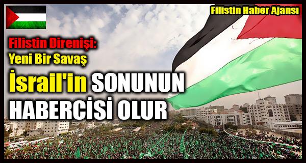 Filistin Direnisi- Yeni Bir Savas Israil'in SONUNUN HABERCISI OLUR