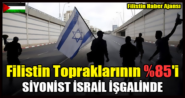 Filistin Topraklarinin 'i SIYONIST ISRAIL ISGALINDE