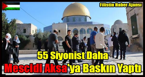 55 Siyonist Daha Mescidi Aksa'ya Baskin Yapti