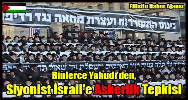 Binlerce Yahudi, Siyonist Israil'e Tepkili