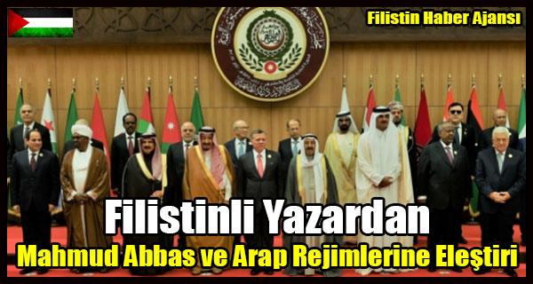 Filistinli Yazardan Mahmud Abbas ve Arap Rejimlerine Elestiri
