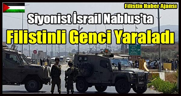 Siyonist Israil Nablus'ta Filistinli Genci Yaraladi