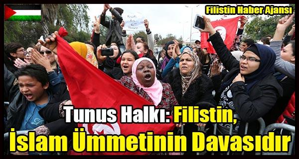 Tunus Halki- Filistin, Islam Ummetinin Davasidir