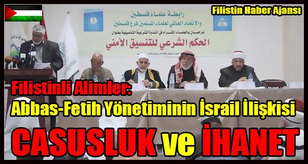 Filistinli Alimler- Abbas-Fetih Yonetiminin Israil Koordinasyonu CASUSLUK ve IHANET