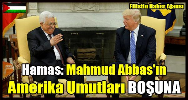 Hamas- Mahmud Abbas'in Amerika Umutlari BOSUNA