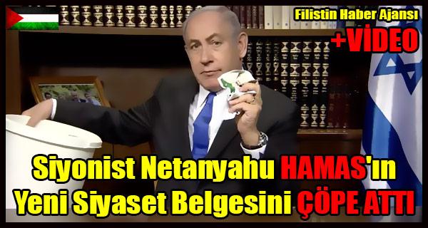 Siyonist Netanyahu HAMAS'in Yeni Siyaset Belgesini COPE ATTI