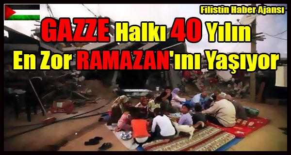 GAZZE Halki 40 Yilin En Zor RAMAZAN'ini Yasiyor