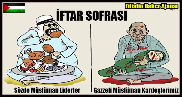 KARIKATUR- Gazzeli Muslumanlar ve Sozde Islami Liderler IFTAR VAKTI