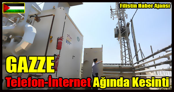 GAZZE Telefon-Internet Aginda Kesinti
