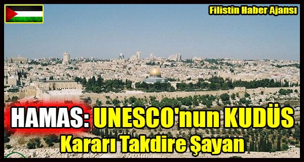 HAMAS- UNESCO'nun KUDUS Karari Takdire Sayan