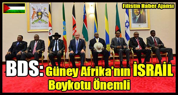 BDS- Guney Afrika'nin ISRAIL Boykotu Onemli