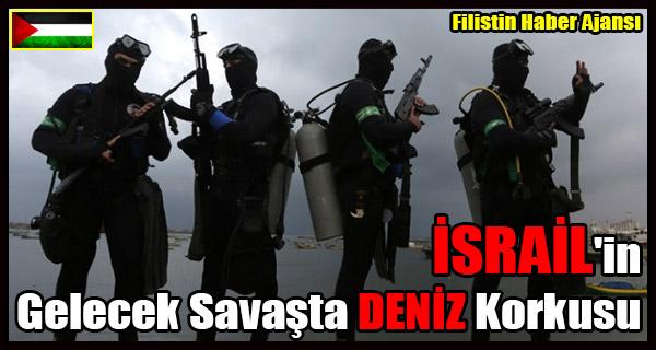 ISRAIL'in Gelecek Savasta DENIZ Korkusu