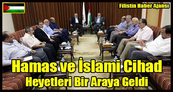 Hamas ve Islami Cihad Heyetleri Gorustu
