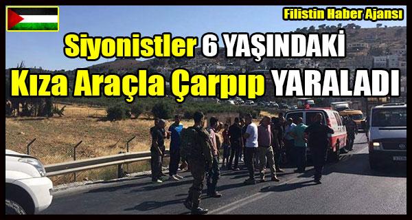 Siyonistler 6 YASINDAKI Kiza Aracla Carpip YARALADI
