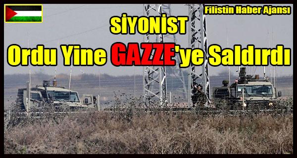 SIYONIST Ordu Yine GAZZE'ye Saldirdi