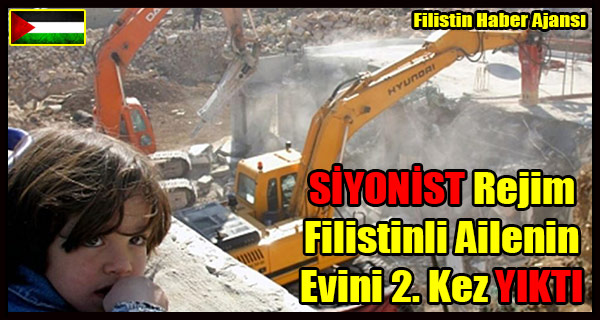 SIYONIST Rejim Filistinli Ailenin Evini 2