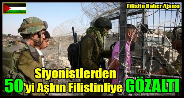 Siyonistler 50'yi Askin Filistinliye GOZALTI