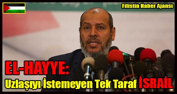 EL-HAYYE- Uzlasiyi Istemeyen Tek Taraf ISRAIL