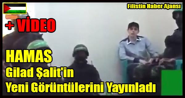 HAMAS Gilad Salit'in Yeni Goruntulerini Yayinladi