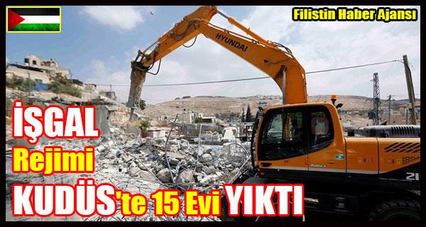 ISGAL Rejimi KUDUS 15 Evi YIKTI