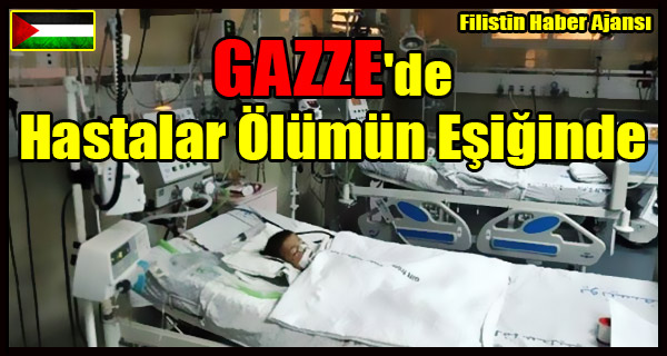 GAZZE'de Hastalar Olumun Esiginde